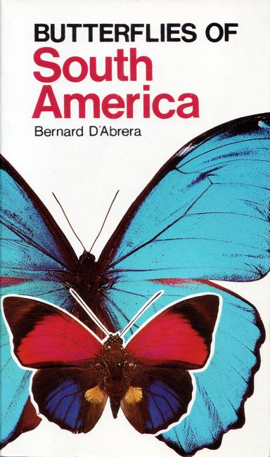 Bernard D'Abrera, Butterflies of South America, Hill House, Victoria (Australia), 256 p., ISBN 0-9593639-2-0, 1984. Questo è il mio primo libro dell'entomologo e tassonomista australiano Bernard D'Abrera, famoso a livello mondiale per i suoi volumi estremamente esaurienti sulle farfalle del mondo. Può essere considerato come una guida sulle specie presenti nell'Ecozona Neotropicale, famosa per la sua enorme ricchezza di biodiversità. Nonostante non sia di recente pubblicazione, offre un'ottima selezione di famiglie e specie. Sono raffigurati poco meno di 700 esemplari preparati, tutti a grandezza naturale.