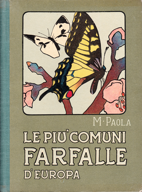 M. Paola, Le più comuni Farfalle d'Europa, Antonio Vallardi Editore, Milano, 176 p. + 12 tav., 1945.