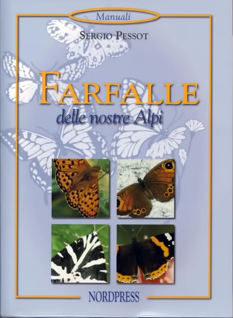 Sergio Pessot, Farfalle delle nostre Alpi. Nordpress Edizioni, Chiari (BS), 128 p., ISBN 88-88657-43-6, 2006.
