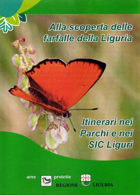 Ottima brochure pieghevole che mi è stata regalata da M. Bonifacino che, assieme a M. Lupi, ha contribuito alla parte testuale e fotografica. In parole semplici e chiare si viene introdotti alla lepidotterofauna ligure, ricchissima di specie. Oltre ad una cartina della regione, sono descritti 6 itinerari naturalistici dove potersi cimentare nell'osservazione delle farfalle. La brochure è resa disponibile liberamente in formato pdf a questo link.