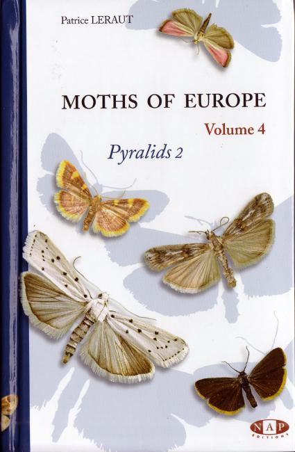 Patrice Leraut, Moths of Europe, Volume 4: Pyralids 2, NAP Editions, Verrières-le-Buisson (FR), 442 p., ISBN 978-2-913688-22-3, 2014. Si tratta del quarto volume della serie dedicata alle specie di falene europee. Questo libro copre esclusivamente le specie appartenenti alla famiglia dei Pyralidae, attraverso le sottofamiglie Pyralinae, Epipaschiinae, Galleriinae e Phycitinae. Di ogni specie è fornita un'esatta descrizione con utili informazioni sulla biologia. Il libro contiene 69 tavole a colori, illustranti 650 specie in 1320 foto.