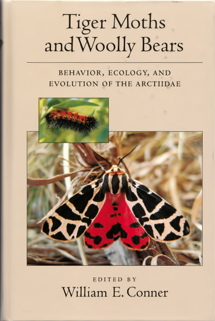 William E. Conner, Tiger Moths and Woolly Bears: Behavior, Ecology, and Evolution of the Arctiidae, Oxford University Press, New York, 328 p., ISBN ISBN 978-0-19-532737-3, 2009.
